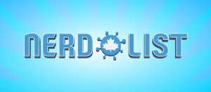 Nerd List - A List of Everything Nerdy in Canada